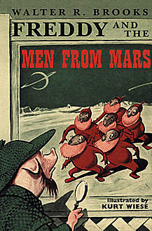 Freddy and the Men from Mars, Walter R. Brooks