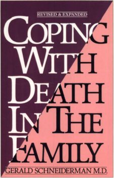 Coping with Death In the Family, Gerald Schneiderman