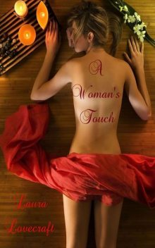 A Woman's Touch, Laura Lovecraft