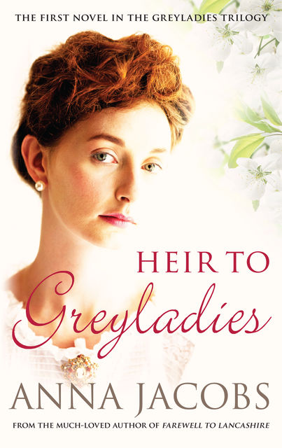 Heir to Greyladies, Anna Jacobs