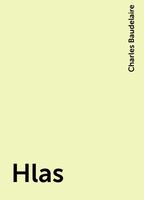 Hlas, Charles Baudelaire