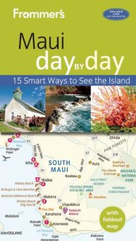 Frommer's Maui day by day, Jeanette Foster