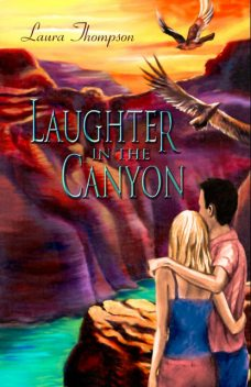 Laughter in the Canyon, Laura Thompson