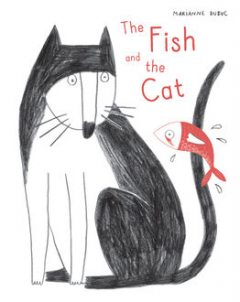 The Fish and the Cat, Marianne Dubuc