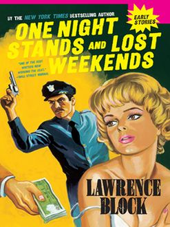 One Night Stands and Lost Weekends, Lawrence Block