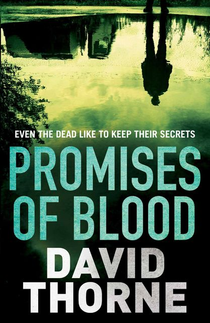 Promises of Blood, David Thorne