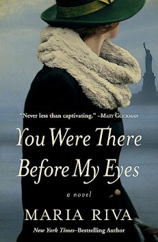 You Were There Before My Eyes, Maria Riva