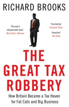The Great Tax Robbery, Richard Brooks