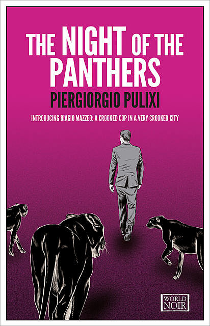 The Night of the Panthers, Piergiorgio Pulixi