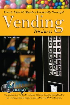 How to Open & Operate a Financially Successful Vending Business, Donna Murphy