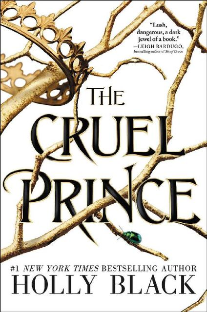 The Cruel Prince (The Folk of the Air Book 1), Holly Black