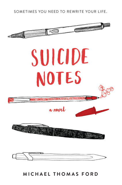 Suicide Notes, Michael Thomas Ford