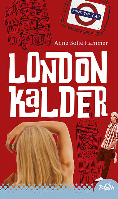 London kalder, Anne Sofie Hammer