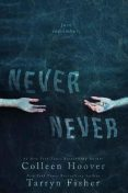Never Never, Colleen Hoover