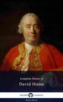 Delphi Complete Works of David Hume (Illustrated), David Hume