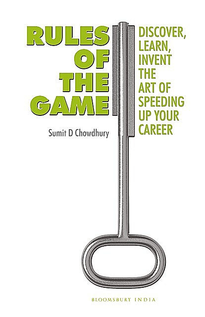 Rules of the Game, Sumit D Chowdhury