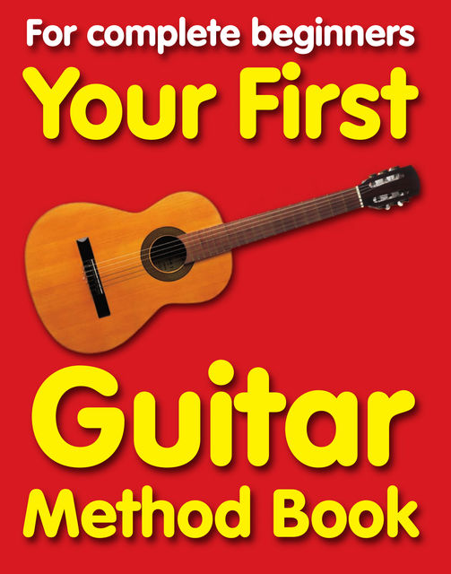 Your First Guitar Method Book, Chester Music