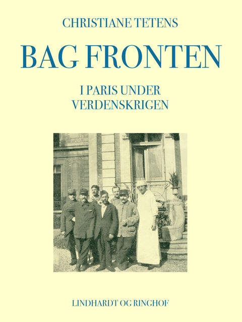 Bag fronten. I Paris under verdenskrigen, Christiane Tetens