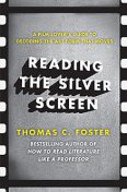 Reading the Silver Screen, Thomas C.Foster