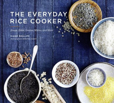 The Everyday Rice Cooker, Diane Phillips