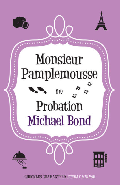 Monsieur Pamplemousse on Probation, Michael Bond