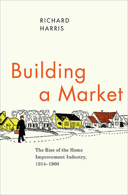 Building a Market, Richard Harris