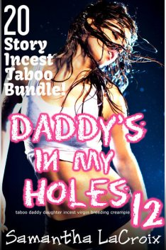 Daddy's In My Holes #12, Samantha LaCroix