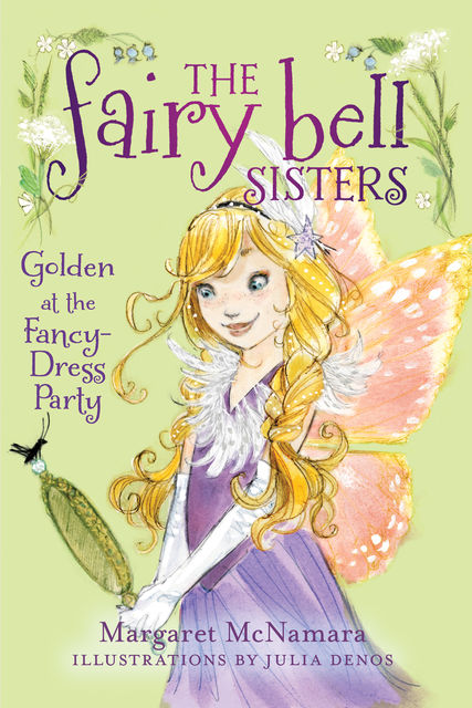 The Fairy Bell Sisters: Lily and the Fancy-dress Party, Margaret McNamara