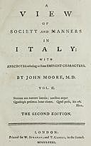 A View of Society and Manners in Italy, Volume II (of 2) With Anecdotes Relating to some Eminent Characters, John Moore