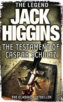 The Testament of Caspar Schultz, Jack Higgins
