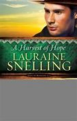 Harvest of Hope (Song of Blessing Book #2), Lauraine Snelling