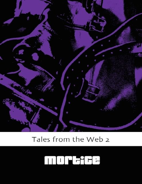 Tales from the Web 2, Mortice