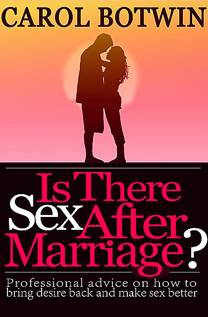 Is There Sex After Marriage, Carol Botwin