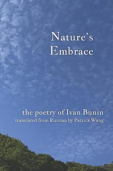 Nature's Embrace, Iván Bunin