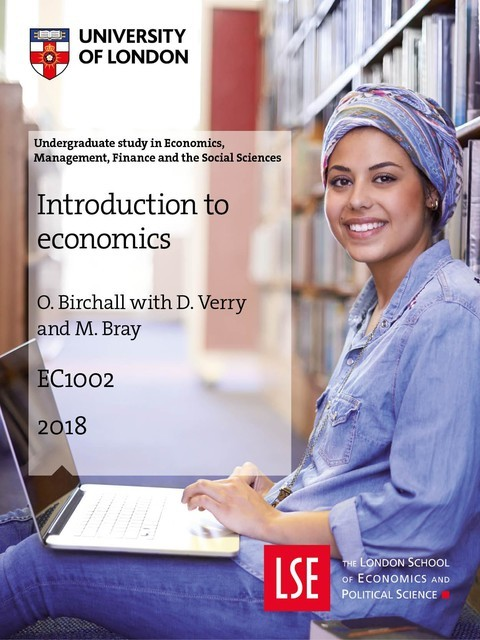 EC1002 Introduction to econmics, Bray, O. Birchall with D. Verry