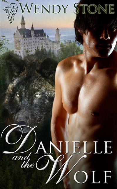 Danielle and the Wolf, Wendy Stone