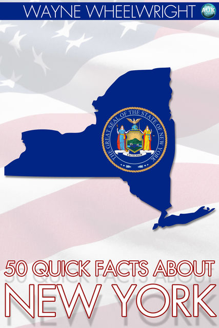 50 Quick Facts About New York, Wayne Wheelwright