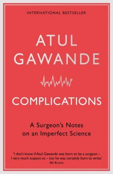 Complications, Atul Gawande