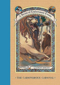 A Series of Unfortunate Events 9 - The Carnivorous Carnival, Lemony Snicket
