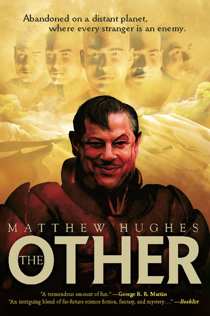 The Other, Matthew Hughes