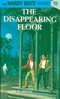 Hardy Boys 19: The Disappearing Floor, Franklin Dixon