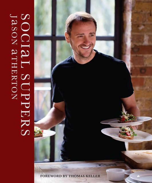 Social Suppers, Jason Atherton