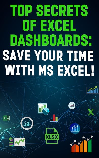 Top Secrets Of Excel Dashboards, Andrei Besedin