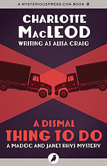 A Dismal Thing to Do, Charlotte MacLeod