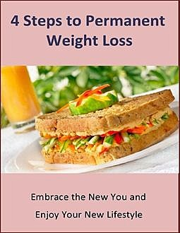 4 Steps to Permanent Weight Loss, Ethan Koch