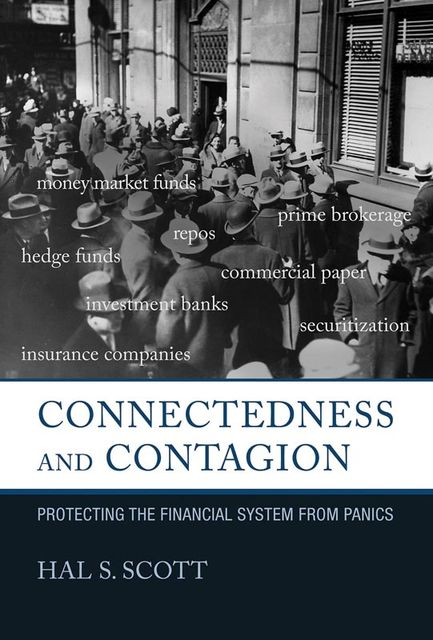 Connectedness and Contagion, Scott, Hal S.