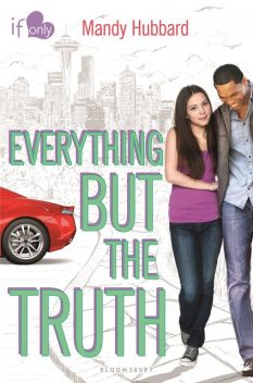 Everything but the Truth, Mandy Hubbard