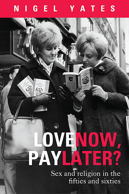 Love Now, Pay Later?, Nigel Yates