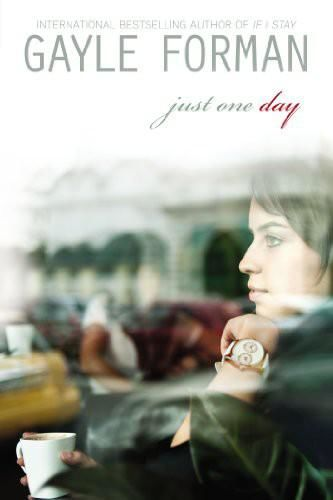 Just One Day, Gayle Forman