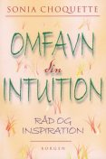 Omfavn din intuition, Sonia Choquette